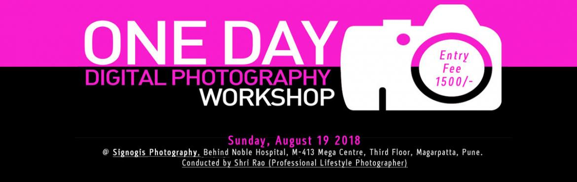 Book Online Tickets for One Day Digital Photography Workshop, Pune. ONE DAY DIGITAL PHOTOGRAPHY WORKSHOP BYSHRI RAO (Lifestyle &Wedding Photographer) with International Experience.SIGNOGIS PHOTOGRAPHY, PuneTopics Covered----------------------1. How to Buy a Camera2. Light and The Photographer3. Unders