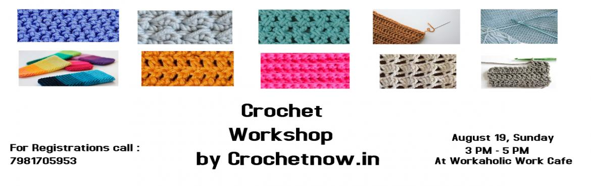 Book Online Tickets for Crochet Workshop, Hyderabad.  Have you ever been fascinated by Crochet? Then this workshop is for you!  Learn from Himabindu Manchala, a pro Crocheter, and the basics of how to create your favorite things with this versatile art.  The patterns that she will gui
