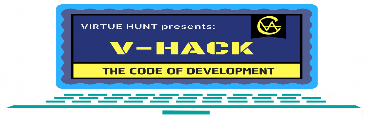 Book Online Tickets for V-Hack: Code Of Development, Kolkata. V-Hack (24-hour Hackathon) is an event where a select group of applicants will be given 24 hours to develop an innovative technology that should be useful and affordable to the common world and thus can help in development.  As part of