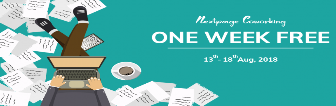Book Online Tickets for Next Page One Week Free Co-Working, Pune. Grab the opportunity of working free at Next Page coworking space!!! Work for a week at Next Page Coworking Space Baner, Pune from 13 Aug till 18 Aug 2018. Limited time offer.