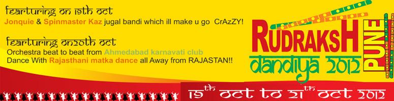 Book Online Tickets for Rudarksh Dandiya 2012, Pune. Rudarksh Dandiya 2012: NAVRATRI SPECIAL-3 Days Garba NIGHT:The culture of India refers to the religions, beliefs, customs, traditions, languages, ceremonies, arts, values and the way of life in India and its people. India\\\'s languages, religions,