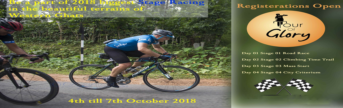 Book Online Tickets for Tour of Glory, Bengaluru. Tour of Glory Tour of Glory is India\'s first multi-stage Road cycling race in its second year. It is a Four day Four stage event where every cyclist has to finish all Four stages to complete the event. The race is open for all elite and amateur cycl