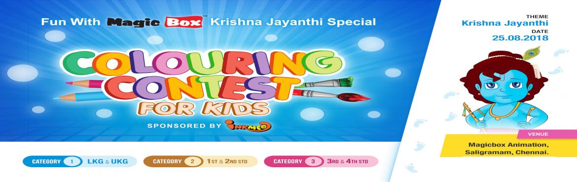 Book Online Tickets for Colouring Contest - Krishna Jayanthi Spe, Chennai. This Krishna Jayanthi Colouring Contest is on the 25th of August 2018, is a chance for your kid\'s artistic talent to shine through the colours of Krishna.   Time & Location   25 Aug, 9:30 AM – 1:30 PM  Magicbox Animation Private Limit