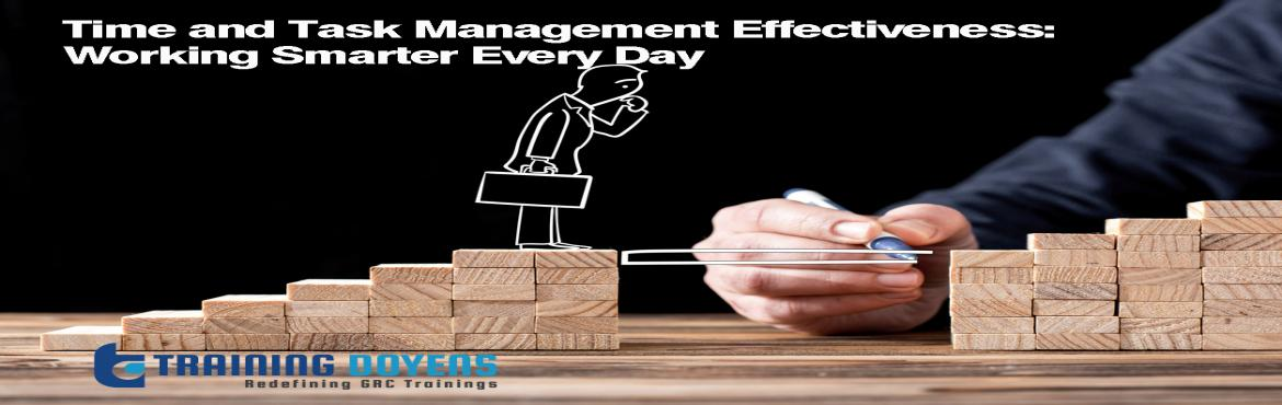 Book Online Tickets for Time and Task Management Effectiveness: , Aurora.   OVERVIEW   Take control of your time...and get control of your entire work day!   The speed of everything has changed. Are your time management skills up to the challenge?   Do you put off more today than you can ever accom