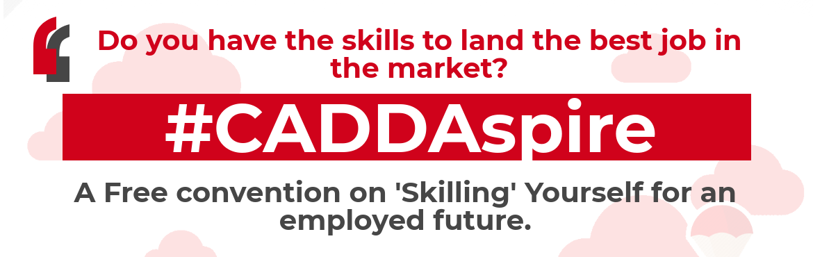 Book Online Tickets for CADD Aspire by CADD Centre - With Mr. Ka, Chennai. Hello Folks,  Welcome toCADDAspire!!!  This event is an eye-opening session for the aspirants who are looking for the best jobs. CADD Aspire is focused on showcasing the Global market review & trends of HVAC, Revit MEP, and Ansy