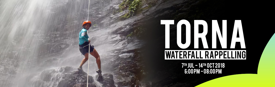 Book Online Tickets for Torna Waterfall Rappelling by Plus valle, Pune. TORNA WATERFALL RAPPELLING It is usually thought that rock adventure is over with the arrival of monsoon. But proving it wrong, Plus Valley Adventure is organizing a Torna waterfall rappelling event near Torna along a torrent and gushing 130ft waterf