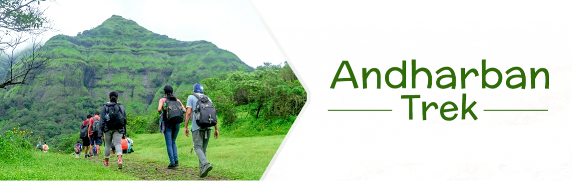 Book Online Tickets for Andharban Trek by Plus Valley Adventure, Pune. ANDHARBAN TREK Andharban near Pune is a part of the Sahyadri range that connects Tamhini Ghat to the Konkan region.Andharban Trek means dense dark forest. It starts with descending a Beautiful Valley which takes almost 4 hours to reach ending p