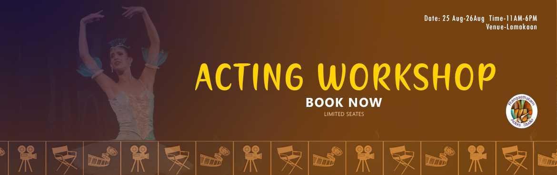 Book Online Tickets for Acting Workshop-2 Days Intensive , Hyderabad.