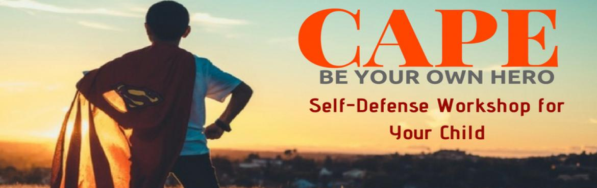 Book Online Tickets for Self Defense Workshop For Kids, Hyderabad. How to handle conflict is a key skill starting from Classroom to Boardroom. CAPE is a two-day workshop designed to develop this skill in your child. It is based on the Detect, Diffuse, and Defend framework which is applicable to everyday scenarios yo