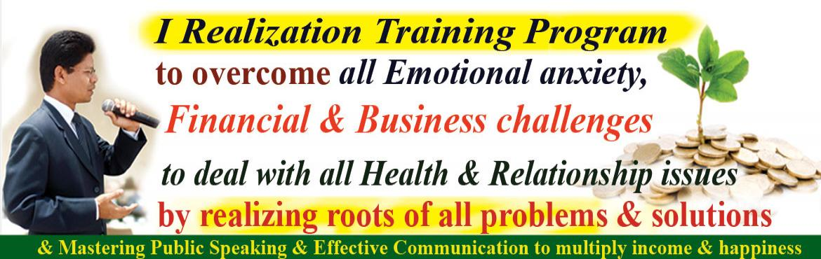 Book Online Tickets for I realization Program to overcome all em, Hyderabad. I realised the master key to success & happiness is the self-discipline and balancing of three areas. They are Relationship, Health and Finance.  How do you rate your relationship with others, according to your perception?We play different r