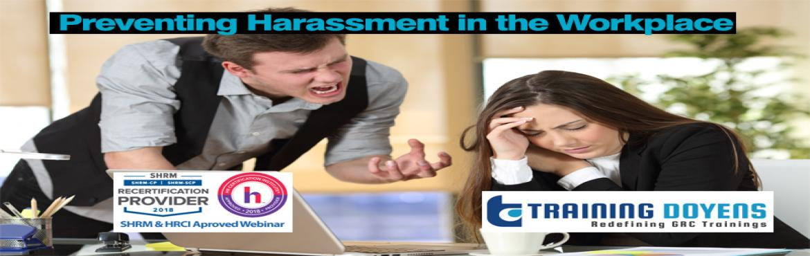 Book Online Tickets for Harassment Bullying Gossip Confrontation, Aurora.   OVERVIEW   Bad attitudes, jealousy and disruptive behavior will sabotage hospital morale, lower self-esteem and reduce teamwork and productivity. When toxic behavior infects a department, managers may be tempted to ignore it or give in, t