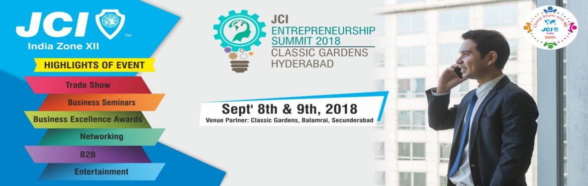 Book Online Tickets for JCI Entrepreneurship Summit 2018, Secunderab.  JES (JCI Entrepreneurship Summit) 2018 is the entrepreneurship gathering that brings together emerging entrepreneurs, traders and investors from across India. Biggest Business & Trade Conference of JCI India, Zone XII. This will be a Two Day Eve