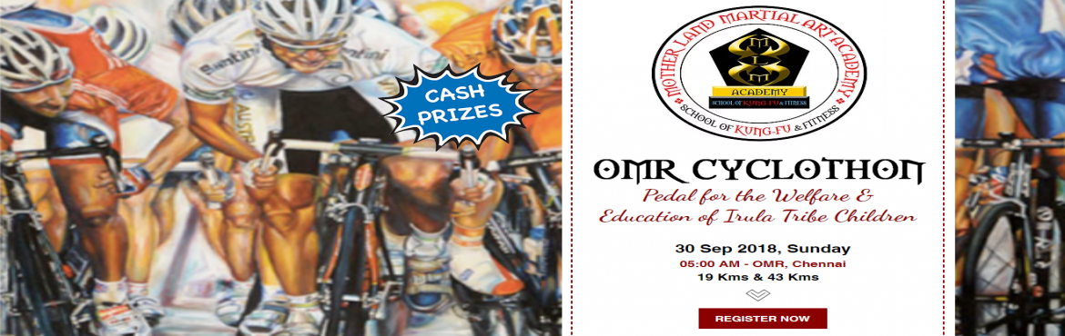Book Online Tickets for OMR Cyclothon, Chennai. Pedal for the welfare & education of Irula Tribe Children !  OMR Cyclothon is an initiative by MLM (Motherland Martial Arts) Academy Trust for the welfare & education of Irula Tribe Children.Poweredby Arculex (Manggal