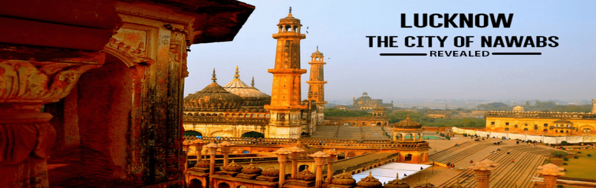 Book Online Tickets for Lucknow Heritage Trail - A Guided Tour t, Lucknow. This weekend, we want to take you to a heritage and cultural trail in Lucknow.Why Lucknow (The City of Nawabs) ?For a deep routed history which is clearly imbibed in the present socioeconomic world.For fabulous eateries attracting food magnets