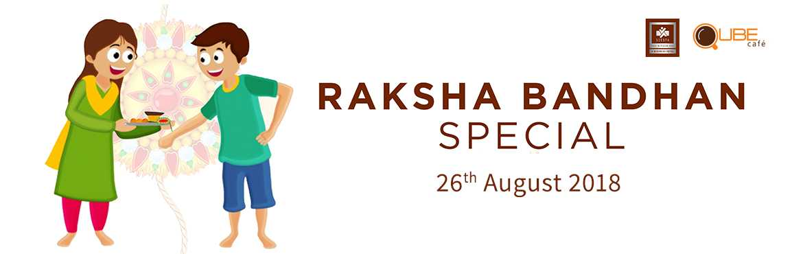 Book Online Tickets for Raksha Bandhan Celebration @ Qube Cafe, Hyderabad.   As the festival of Raksha Bandhan approaches, every sibling becomes very excited as they get the opportunity to be with their dear ones.  Festival of Raksha bandhan remains incomplete without grand feasting. Thus, This Raksha bandhan at Q