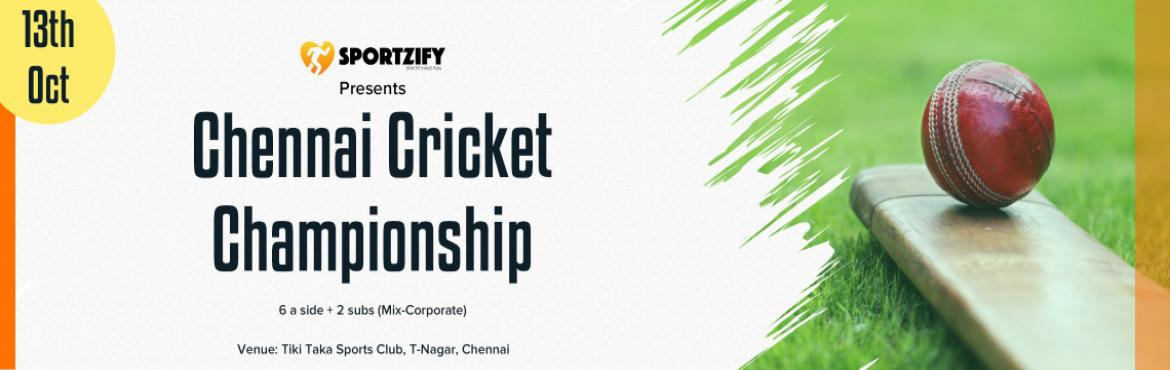 Book Online Tickets for Sportzify Chennai Cricket Championship -, Chennai. INTRODUCTION   After having 8 successful seasons of Sportzify Cricket Championship in Bangalore, Sportzify has come to Chennai with the first edition of Sportzify Chennai Cricket Championship.   One of the most amazing concepts where India&