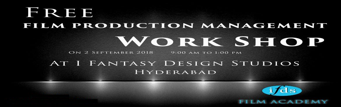 Book Online Tickets for FREE PRODUCTION MANAGEMENT WORKSHOP, Hyderabad. What is Film Production Management?   and How a Production Manager Deal with Film Production?   Learn the complete film production process and its execution methods.   what are the roles of an Executive Producer?what are the roles of a