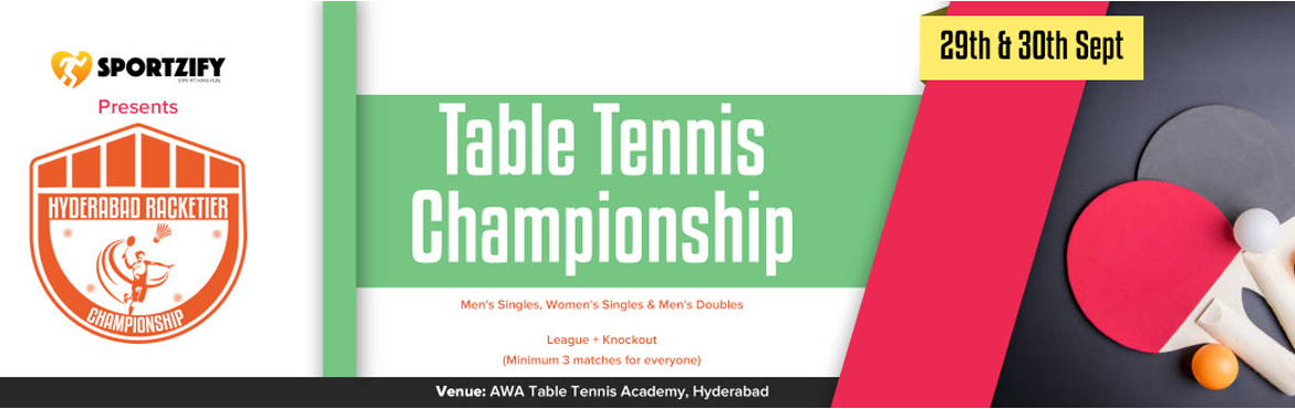 Book Online Tickets for Hyderabad Racketier Table Tennis Champio, Hyderabad. INTRODUCTION  After having 8 successful seasons of Racketier Championship in Bangalore, Sportzify has come to Hyderabad with the first edition of Hyderabad Racketier Championship.  One of the most amazing concepts where racket sport