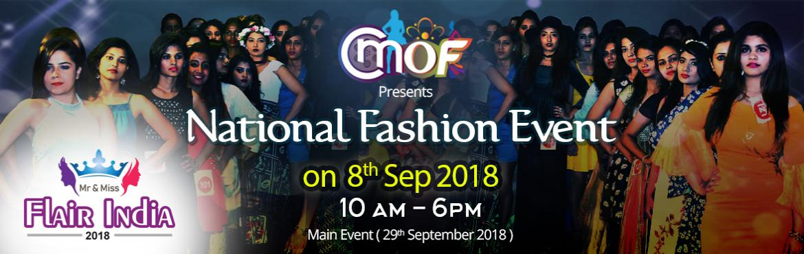 Book Online Tickets for National Fashion Contest  Mr and  Miss F, Hyderabad. All upcoming models are invited for auditions on 8th September 2018 You will get surprised by watching the efforts made by Hyderabad Events Industry to establish the event of Mr & Miss Fame India 2018 Click Here National fashion Event, A pro