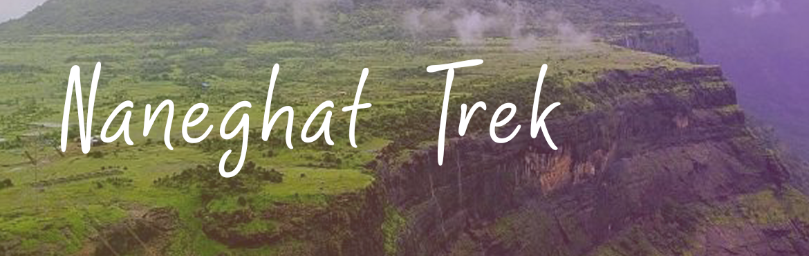 Book Online Tickets for Naneghat Trek on 1st 2nd September 2018, Mumbai. Naneghat is a mountain pass situated at an elevation of 2600 feet. The trek is famous for its ancient pass it connects the Konkan Coast and Junnar town. Naneghat is a mountain pass in the Western Ghats range near Junnar in Pune district of Maharashtr