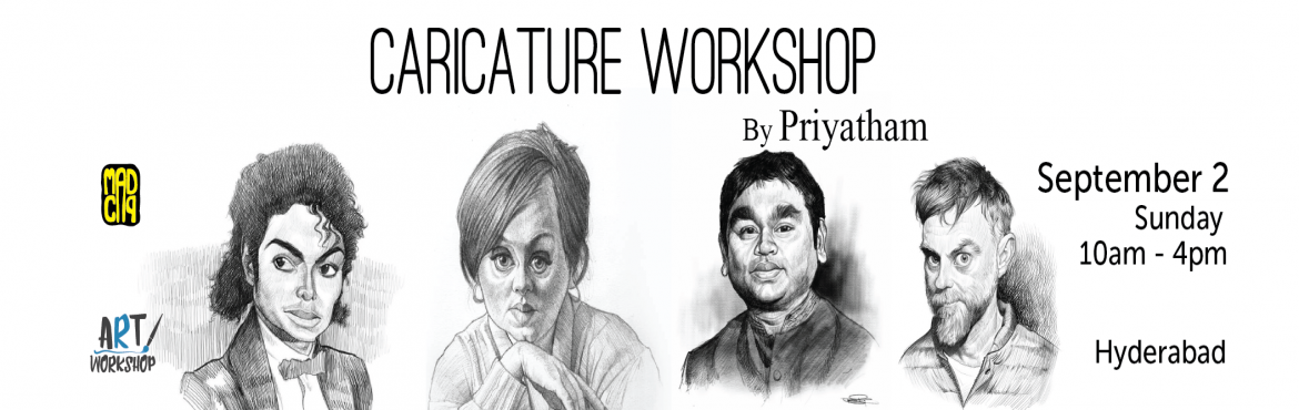 Book Online Tickets for Caricature Workshop by Sri Priyatham on , Hyderabad. A trained artist, art instructor and a freelance illustrator from Hyderabad, Sri Priyatham (@sripriyatham) specializes in Caricature and Portrait illustrations and is known internationally for hyper - realistic quality render in his artworks. M