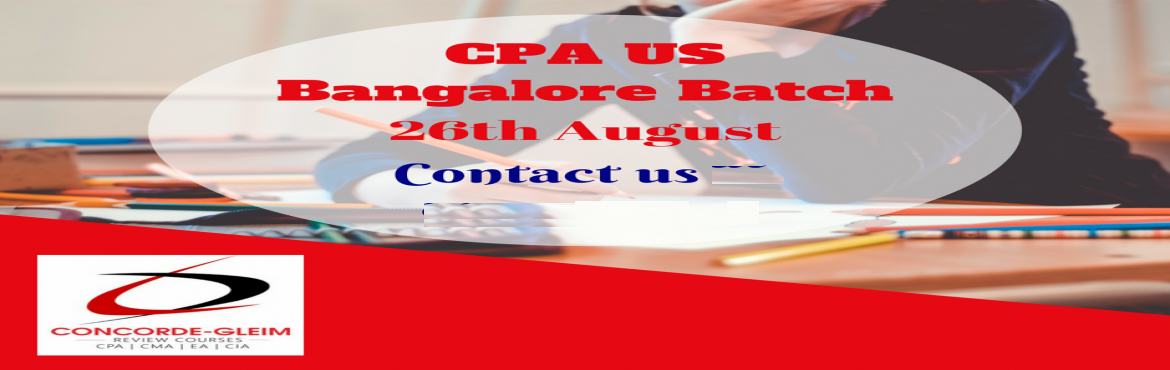Book Online Tickets for Upcoming CPA US Bangalore  Batch starts , Bengaluru. Concorde Academics is glad to announce a new CPA-US batch in Bangalore on 26th August, 2018. Based on popular demand and the resounding success of previous batches, Concorde Academics has initiated the CPA-US Training in Bangalore 6, Shambu Tower, 3r