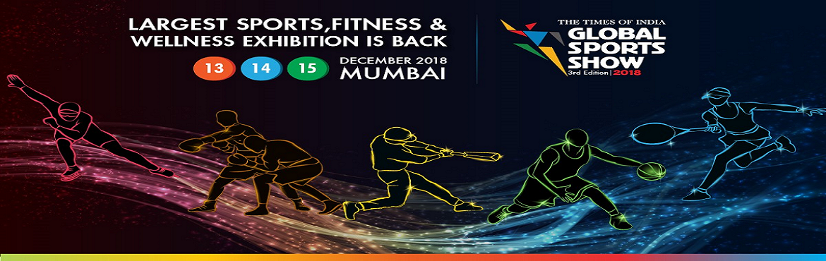 Book Online Tickets for The Times Of India Global Sports Show 20, Mumbai.   The Times of India – Global Sports Show (GSS) 2018, has been designed with an enhanced and strategically aligned curricula, which comprises of an all-encompassing exhibitor category, focused conferences, workshops and a li