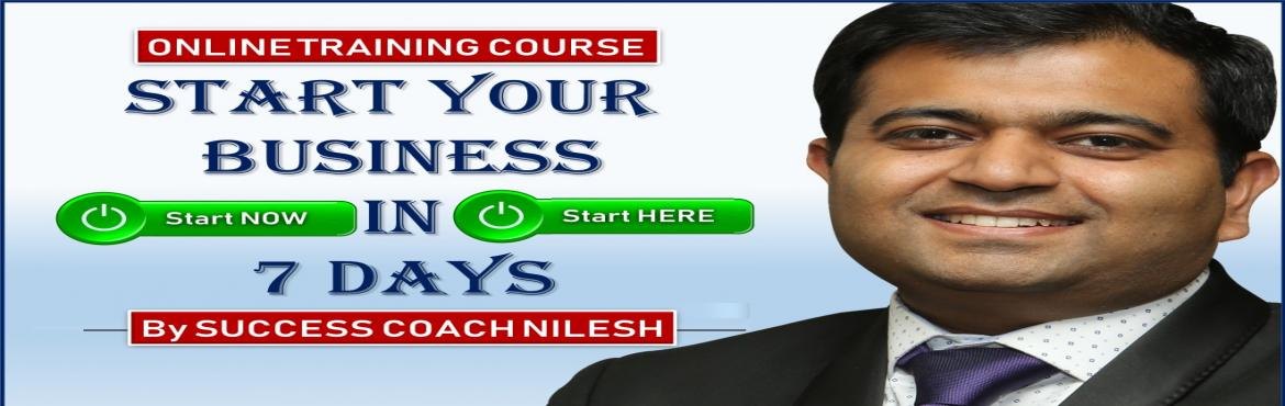 Book Online Tickets for START Your Business in 7 Days - VIDEO Ma, INDIA. In this One and Only VIDEO MasterClass, world renowned Entrepreneur, Branding Expert, Author and International Speaker Success Coach Nilesh will help you by Step by Step WEALTH CREATION Method.  After this VIDEO MasterClass, you c