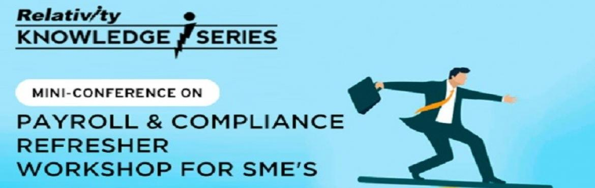 Book Online Tickets for Payroll and Compliance refresher Worksho, Chennai. About : If you handle upto500 employees, this mini-conference is definitely for you! Refresh your Payroll and Compliance knowledge via case-studies and exercises, get to know the latest updates, know-how and certain best practices your peers us