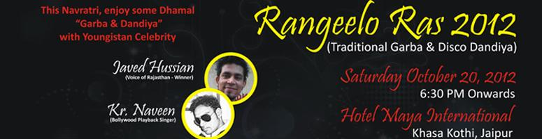 Book Online Tickets for Rangeelo Ras 2012 @ Jaipur, Jaipur. Rangeelo Ras 2012 @ Jaipur on 20th October.. Book your tickets @ meraevents.com