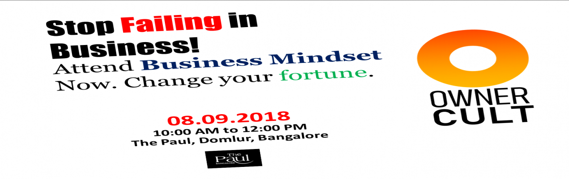 Book Online Tickets for Business Mindset, Bengaluru.   You have asked yourself these questions before. Am I qualified to do business? Do I have what it takes to be a Business Director? It's easy to start a company; but to sustain and grow your business entirely depends on your mind set. Bein