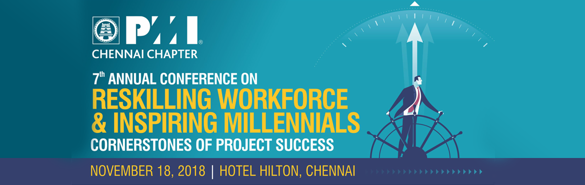 "Book Online Tickets for Tamil Nadu Project Management Conference, Chennai. Welcome to the largest Project Management Conference in Tamil Nadu conducted by the PMI Chennai Chapter. This year marks the SEVENTH edition of our Annual conference. The theme for this year's edition is ""Reskilling Workforce & Inspir"