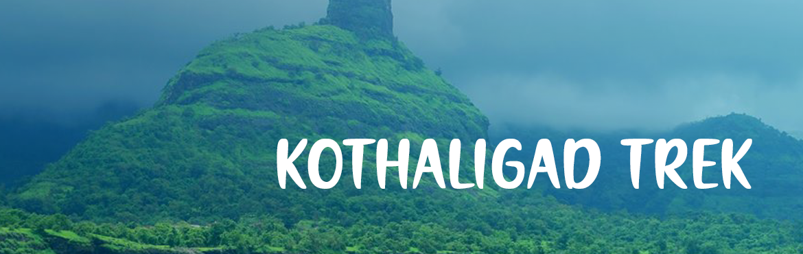 Book Online Tickets for Kothaligad Trek on 2nd September 2018, Mumbai. Kothaligad is more commonly known as the fort of Peth because the village of Peth is situated at its base. The pinnacle of the Peth can be seen from the village. On reaching the top of the fort, we see caves carved in huge rocks. Along the Bhairoba c