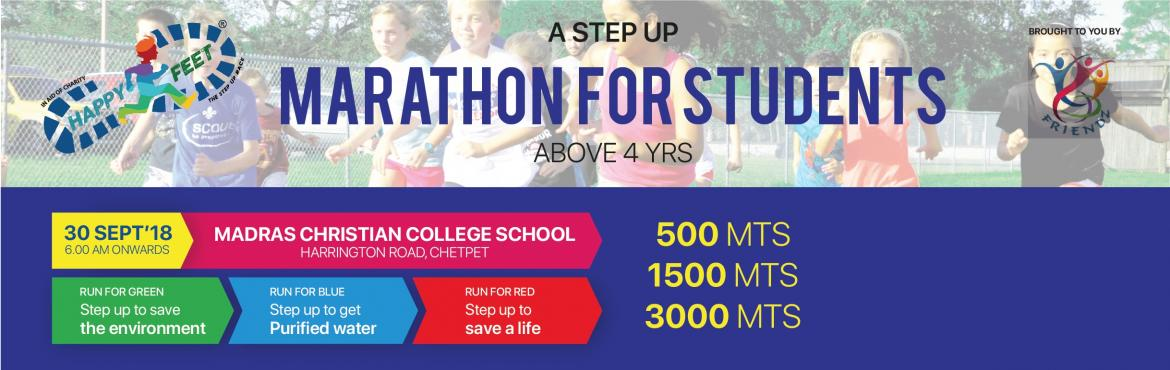 Book Online Tickets for HAPPY FEET 2018, Chennai.  FRIENDZ presents HAPPY FEET Run - A Step up Marathon for Students on 30 September, Sunday 6:00 AMEligibility: Kids above 4 Years(Parents are allowed to accompany small kids)  Run Category: 500 MTS | 1500 MTS | 3000 MTS 6:00 AM ~ RU
