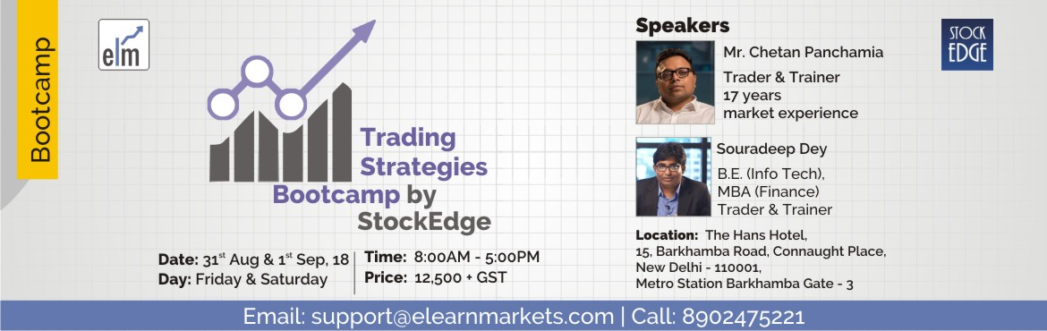 Book Online Tickets for Trading Strategies Bootcamp by StockEdge, New Delhi. Financial market trading, particularly full time trading would be ranked as one of the most intense occupation with extremely high level of skill requirement. The most successful traders are those, who understand their strength and weakness and synch