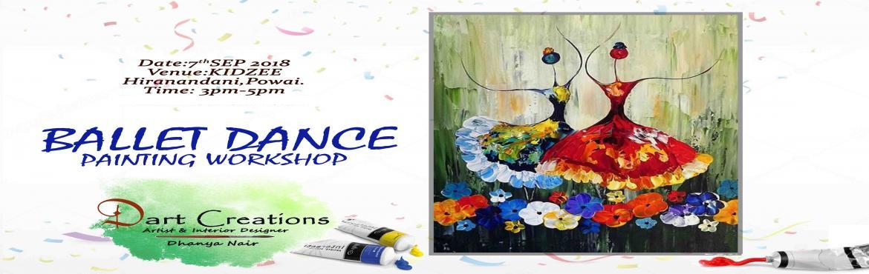 Book Online Tickets for BALLET DANCE Painting Workshop, Mumbai. \
