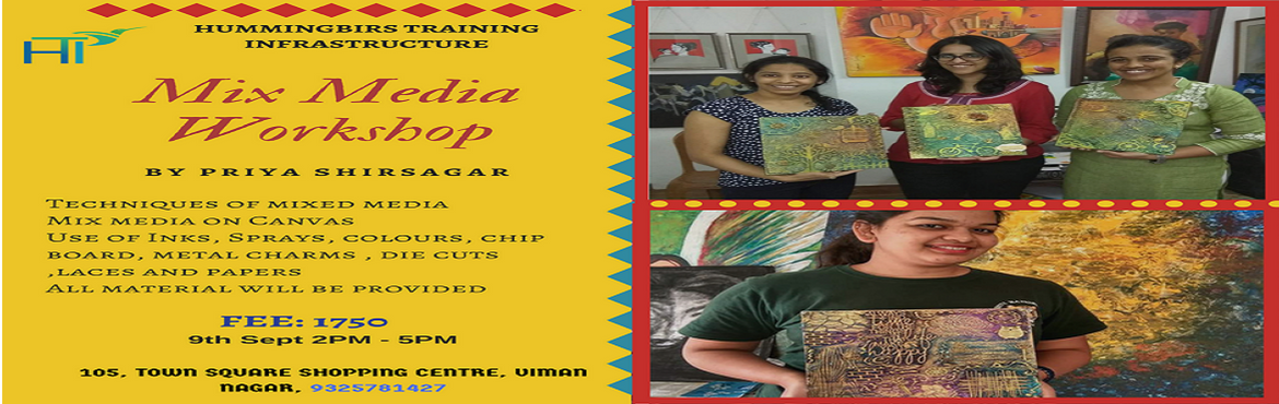 Book Online Tickets for MIX MEDIA WORKSHOP, Pune.  Mix Media Workshop  What we will learn:  1.We will be covering different techniques of mixed media  2.Mix media on canvas  3.Detailed discussion and demonstration about mix media  4.Use of inks, sprays, colours, c