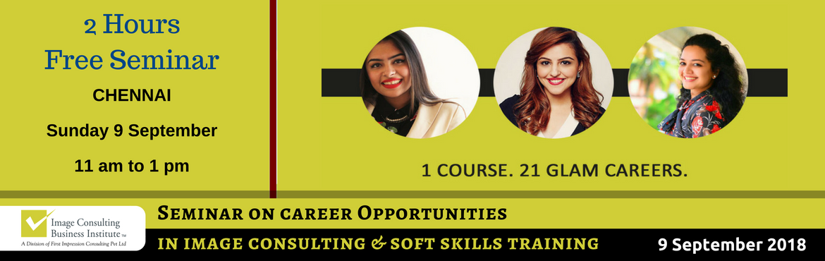 Book Online Tickets for ICBI Seminar on Career Opportunities in , Chennai. When passion for style meets passion for building people, Image Consultants are born! 1 Course. 21 Glam Careers: Whether it is Benaisha Kharas earning Rs. 1 lakh for one day training and presenting her story at TED Talks, or Nancy Katyal completing o