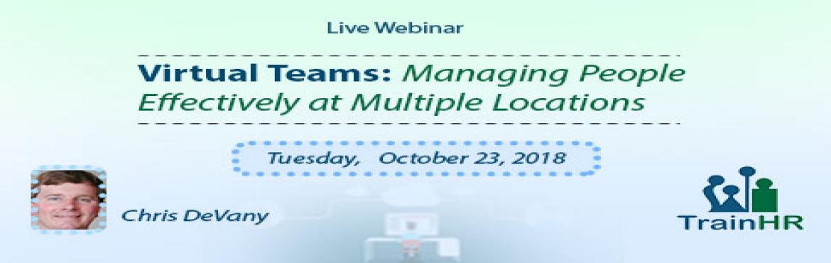 Book Online Tickets for Managing Virtual Teams Effectively at Mu, Fremont.  The TrainHR Course is approved by HRCI and SHRM Recertification Provider.  Overview: Every manager knows that the best - and fastest - way to learn a new skill is through practice. That\'s why we\'ve packed this hard-hitting worksh