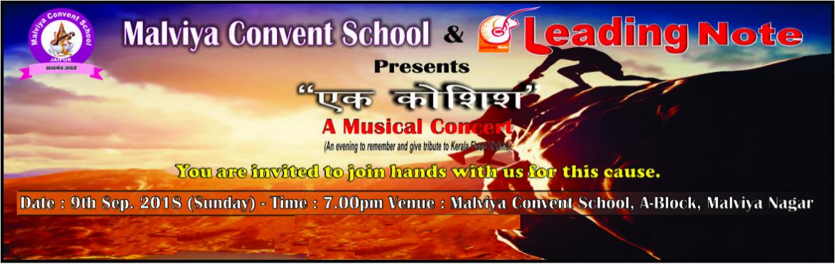 Book Online Tickets for Ek Koshish - A Musical Concert for the K, Jaipur.  Let\'s join hands for Kerela Victims. \