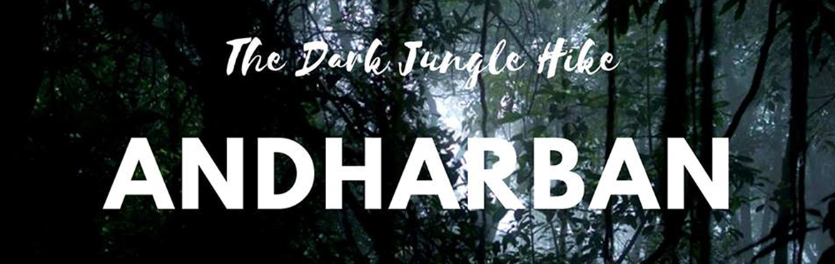 Book Online Tickets for Andharban Trek -The Dark Jungle Hike, Pune. Dear Adventurists,Can you keep yourself away from social media for a day? Because from the moment you get into the forest like Andharban and till the time you get out you will be pleased not to have dithered by technology, for the forest will speak t