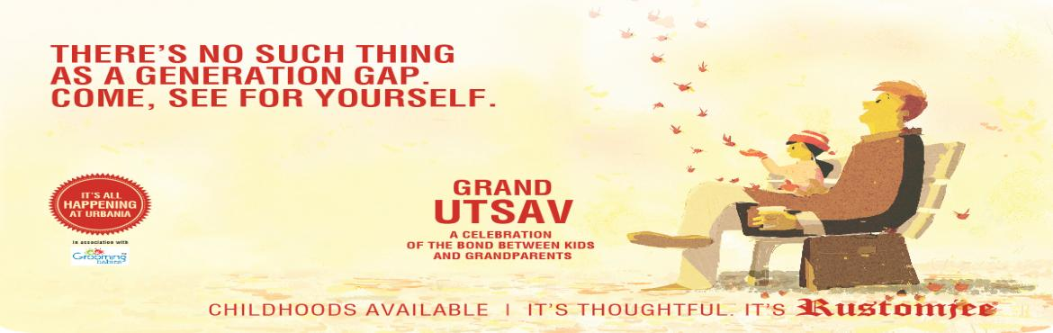 Book Online Tickets for Grand Utsav: Celebrating the bond betwee, Mumbai. After parents, grandparents are probably the greatest influences on a child in their formative years. Whether kids are a part of a joint family or a nuclear family, they develop close ties with their grandparents in their childhood. They are the ones