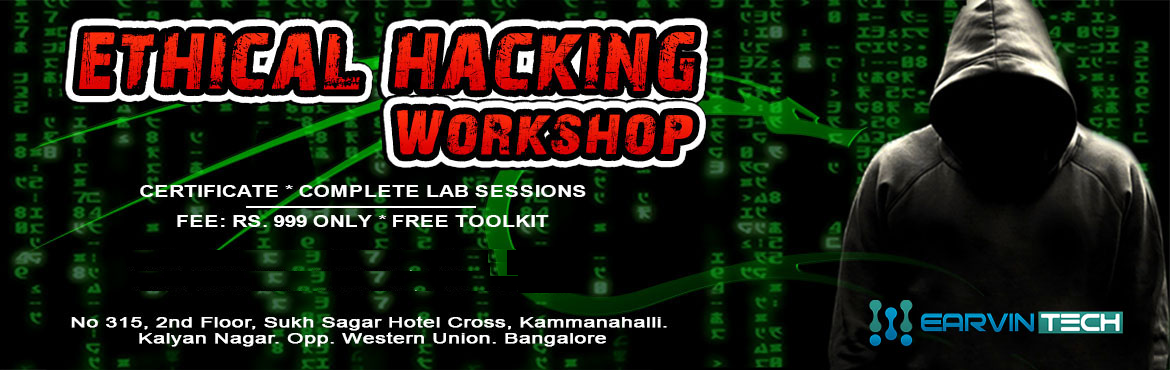 Book Online Tickets for Ethical Hacking Workshop, Bengaluru.   Overview of the WorkshopOne day Workshop on Ethical Hacking and Cyber Security. It will completely be practical lab sessions. Offensive and Defensive attacks will be taught.   Workshop DetailsPre-requisites:  Passion towards Hacking