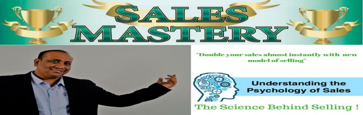 Book Online Tickets for SALES MASTERY - The Science of Selling, New Delhi. Looking for a different and fresh approach towards selling? Back on popular Demand: SALES MASTERY Sales Mastery is a whole new selling game. Backed By Science! Learn to multiply your sales almost instantly in our Sales Mastery workshop by mastering S