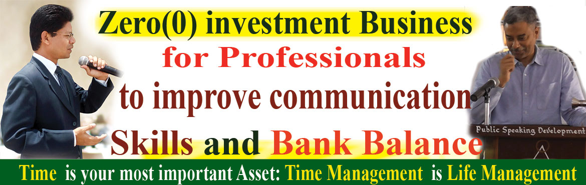 Book Online Tickets for Zero(0) investment Business for Professi, Hyderabad.  Zero(0) investment Business for Professionals to improve Communication Skills and Bank Balance by improving self.  You are requested to attend Zero(0) investment Business Opportunity Meetup Online registration Rs.99/-­ and On the