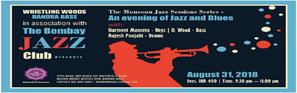 Book Online Tickets for The Bombay Jazz Club at Bandra Base, Mumbai.   Watch one of India\'s most innovative and soulful keyboard wizards at work with members of the Bombay Jazz Club. Enjoy an evening of soulful Jazz, Blues, and Latin music.   Featuring: Harmeet Manseta– Keys, D. Wood –