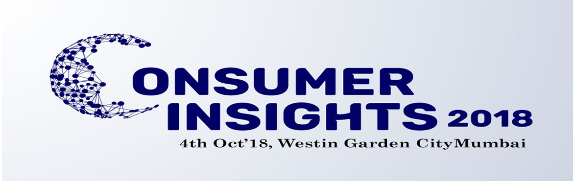 Book Online Tickets for Consumer Insights and Analytics Summit 2, Mumbai. How important it is for analytics and insights to be able to show return on investment? Drive strategy from insights… Do you want to know how consumer insights data can help you craft actionable insights to outpace competition? Know how compan
