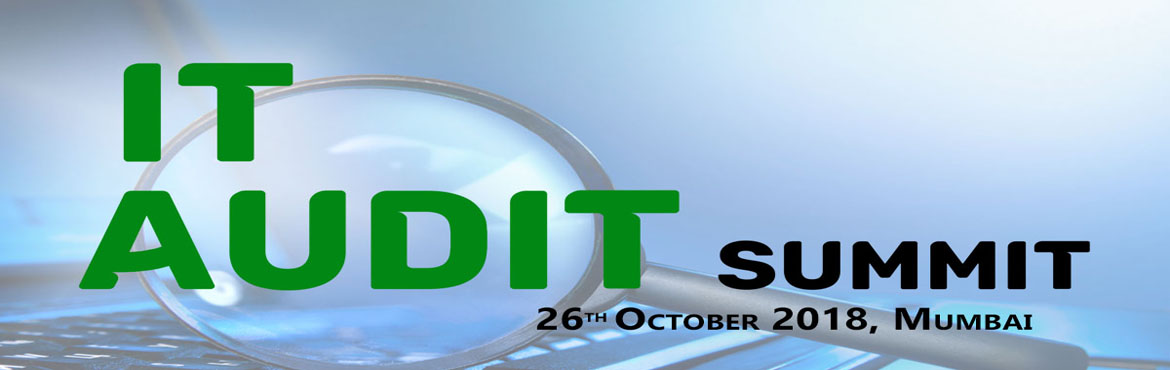 "Book Online Tickets for IT Audit Summit 2018, Mumbai. According to a recent study it is observed that ""62% of cyber-breach victims are from small & mid-size businesses, who are at the greatest risk for an attack."" Many CIOs and IT Heads of smaller companies develop a false sense of"