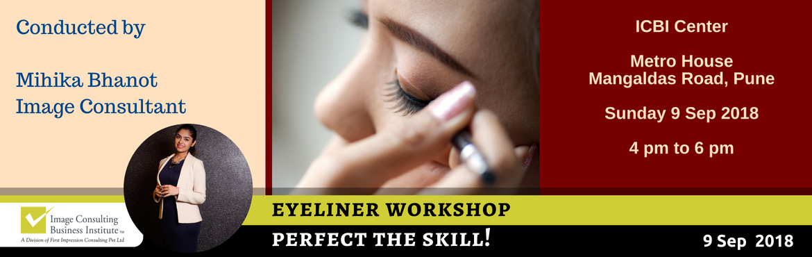 Book Online Tickets for ICBI Workshop on Perfecting your Eyeline, Pune. Perfect the skill of applying Eyeliner! Your eyes are the most expressive element on your face - here\'s an unique opportunity to explore your eye shape, learn new techniques on how you can enhance your eyes and define your eyebrows. After all,