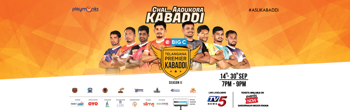 Book Online Tickets for Telangana Premier Kabaddi, Hyderabad.   Telangana Premier Kabaddi
